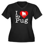 I Love My Pug Women's Plus Size V-Neck Dark T-Shir