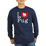 I Love My Pug Long Sleeve Dark T-Shirt