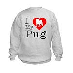 I Love My Pug Kids Sweatshirt