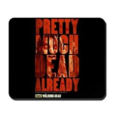 The Walking Dead Already Mousepad