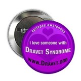 "I Love Someone with Dravet 2.25"" Button (100"