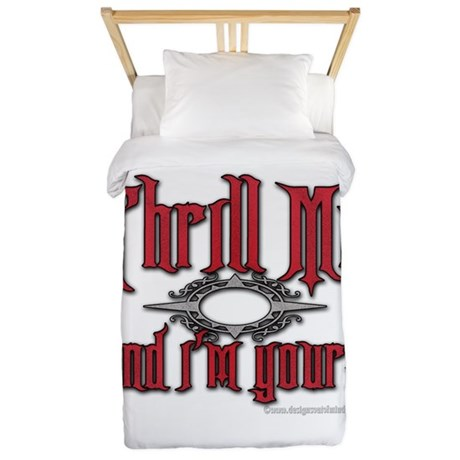 Thrill Me I'm Yours Twin Duvet