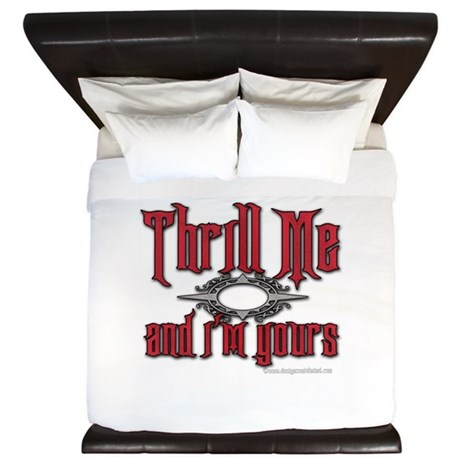 Thrill Me I'm Yours King Duvet