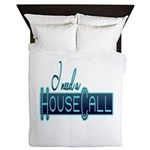 house call Queen Duvet