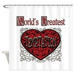 World's Best Temptation Shower Curtain