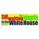 W. Waiting for Integrity Bumpersticker