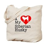 I Love My Siberian Husky Tote Bag