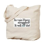 Jane Austen Vain Struggle 2 Tote Bag