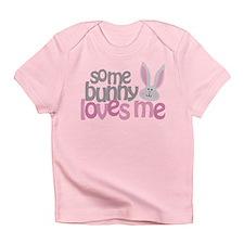 Some Bunny Loves Me Infant T-Shirt