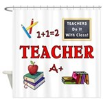 Teachers Do It With Class Shower Curtain
