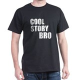 Cool story T-Shirt