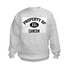 Property of Cancun Sweatshirt