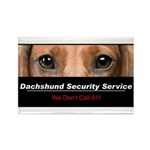 Dachshund Security Service Rectangle Magnet (100 p