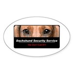 Dachshund Security Service Sticker (Oval 10 pk)