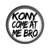 Kony Come at Me Bro Wall Clock