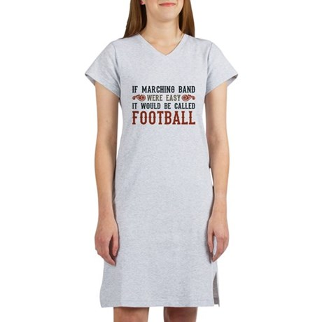 If Marching Band Were Easy Women's Nightshirt