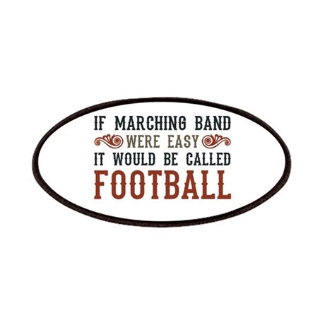 If Marching Band Were Easy Patches