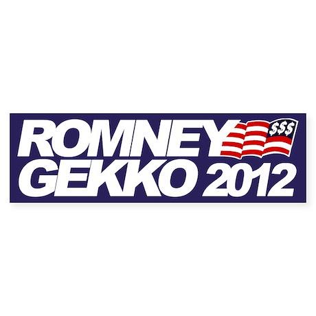 Romney-Gekko 2012 Bumper Sticker