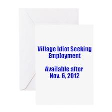 Village Idiot / Employment Greeting Card