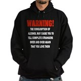 Warning - Love Them Hoodie