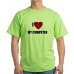 I LOVE MY COMPUTER Green T-Shirt