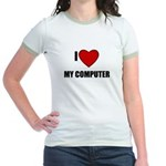 I LOVE MY COMPUTER Jr. Ringer T-Shirt