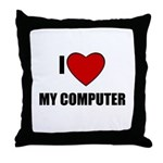 I LOVE MY COMPUTER Throw Pillow