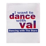 I Want to Dance with Val Throw Blanket
