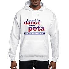 I Want to Dance with Peta Hooded Sweatshirt