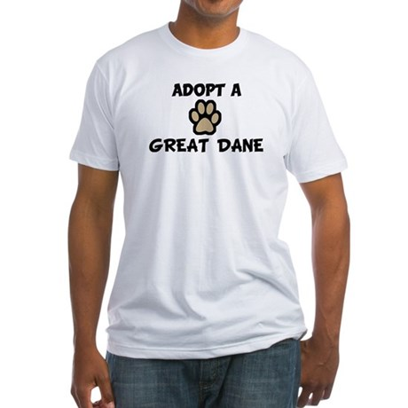 Adopt a GREAT DANE Fitted T-Shirt