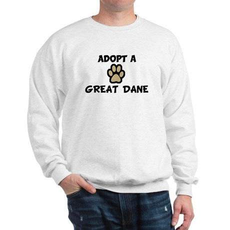 Adopt a GREAT DANE Sweatshirt