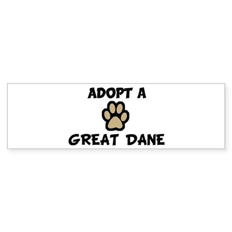 Adopt a GREAT DANE Bumper Sticker