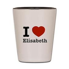 I love Elisabeth Shot Glass