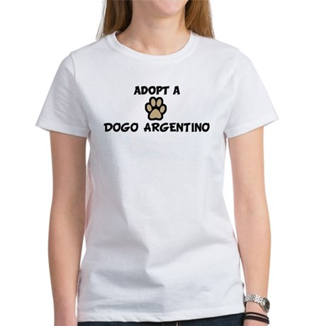 Adopt a DOGO ARGENTINO Women's T-Shirt