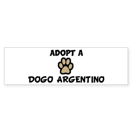 Adopt a DOGO ARGENTINO Bumper Sticker
