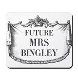 Future Mrs Bingley Mousepad
