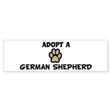 Adopt a GERMAN SHEPHERD Bumper Bumper Sticker
