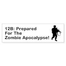 12B Zombie Apocalypse! Bumper Bumper Sticker