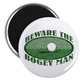 Beware the Bogey Man Magnet