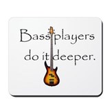 Bass Player Mousepad