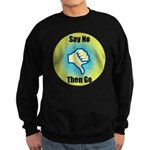Say No Sweatshirt (dark)