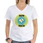Say No Women's V-Neck T-Shirt