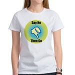 Say No Women's T-Shirt