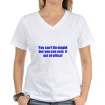 You can't fix stupid Women's V-Neck T-Shirt