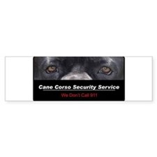 Cane Corso Security Service Bumper Stickers