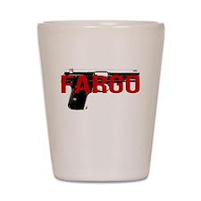 FARGO Shot Glass