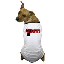 FARGO Dog T-Shirt