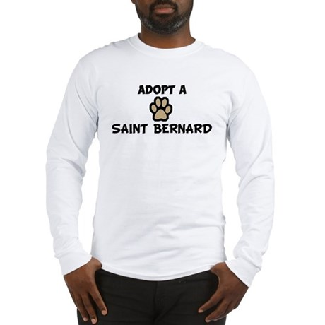 Adopt a SAINT BERNARD Long Sleeve T-Shirt