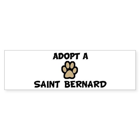 Adopt a SAINT BERNARD Bumper Sticker