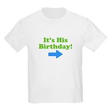 HisBirthday T-Shirt